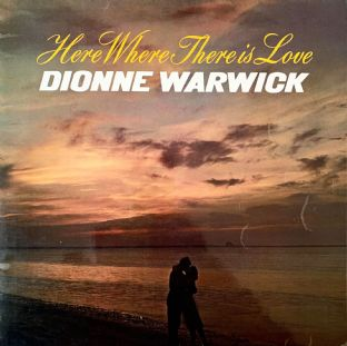 Dionne Warwick ‎- Here Where There Is Love (LP) (G++/G++)